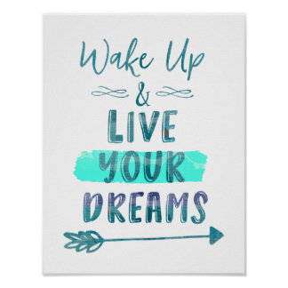 Wake Up: Live Your Dreams Quote Poster