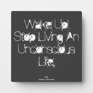Wake Up!...Quote Plaque