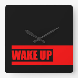 WAKE UP (red 2) Square Wall Clock