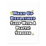 Wake Up Refreshed...Sleep With a Plastic Surgeon Postcards
