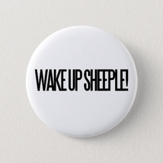 Wake up Sheeple Pinback Button