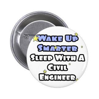 Wake Up Smarter...Sleep With a Civil Engineer Button
