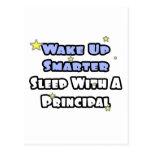 Wake Up Smarter...Sleep With a Principal Post Cards