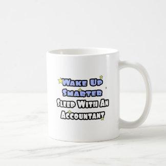 Wake Up Smarter...Sleep With an Accountant Coffee Mug