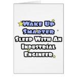 Wake Up Smarter..Sleep With an Industrial Engineer Card