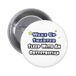 Wake Up Smarter...Sleep With an Obstetrician Pinback Button