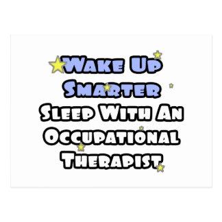 Wake Up Smarter...Sleep With an Occ. Therapist Postcard