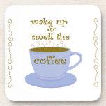 Wake Up & Smell Coffee Coasters