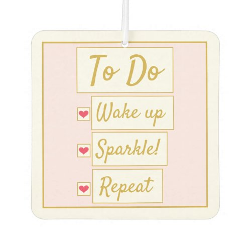Wake Up, Sparkle, Repeat Pink & Gold Air Freshener