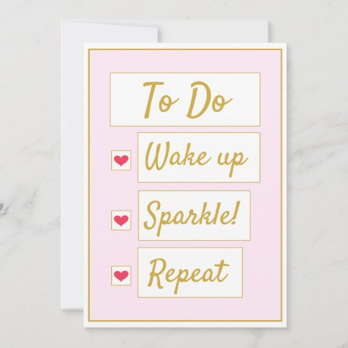 Wake Up, Sparkle, Repeat Pink & Gold Note Card