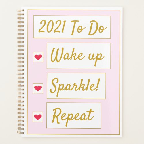 Wake Up, Sparkle, Repeat Pink & Gold Planner
