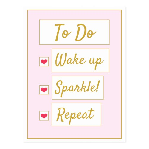 Wake Up, Sparkle, Repeat Pink & Gold Postcard