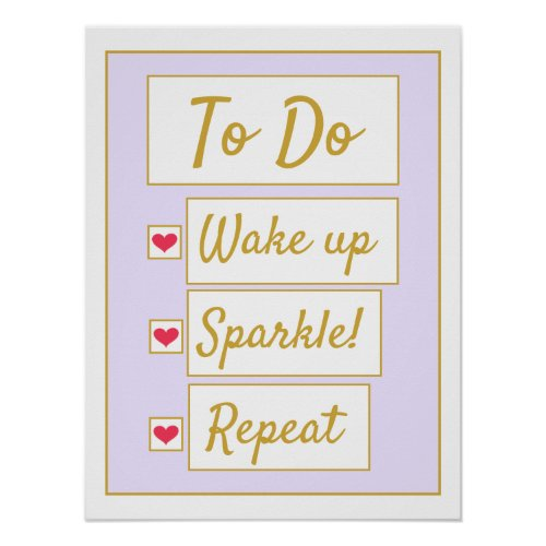 Wake Up, Sparkle, Repeat Purple & Gold Poster