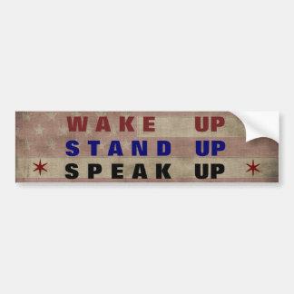 Wake Up, Stand Up, Speak Up Bumper Stickers