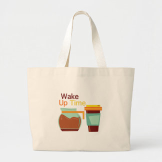 Wake Up Time Large Tote Bag