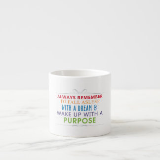 Wake Up With a Purpose Espresso Cup