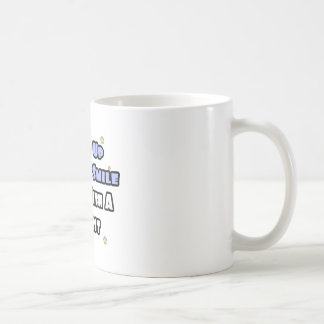 Wake Up With a Smile...Sleep With a Dentist Classic White Coffee Mug