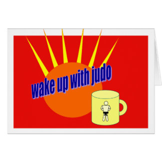 Wake up with Judo Card