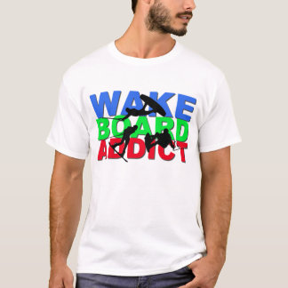 Wakeboard Addict T-Shirt