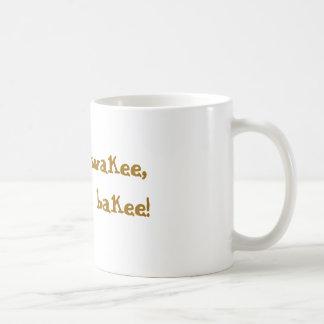 Wakee, wakee,eggs and bakee! classic white coffee mug