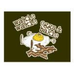 Wakie Wakie Eggs and Bakie Postcard
