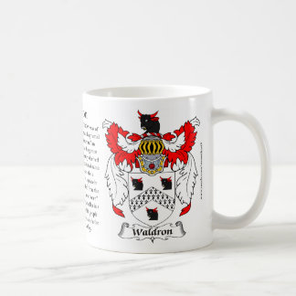 Waldron, the Origin, the Meaning and the Crest Coffee Mug