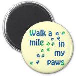 Walk a mile (canine) fridge magnets