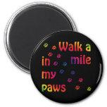 Walk a mile (feline) refrigerator magnet