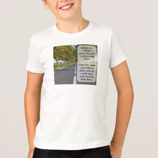 Walk a Mile in Another's Shoes T-Shirt