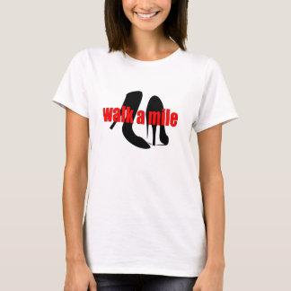 Walk a Mile T-Shirt