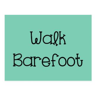 Walk Barefoot Text Sayings Postcard