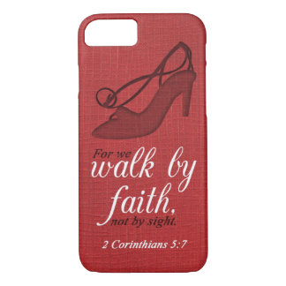 Walk By Faith 2 Corinthians 5:7 Bible Verse Quote iPhone 7 Case