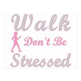 Walk Don't Be Stressed Postcard
