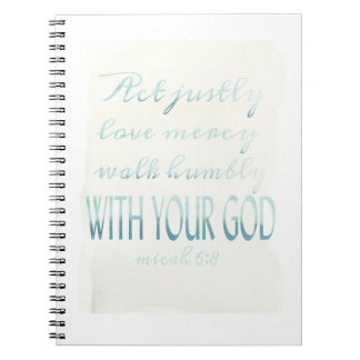 Walk Humbly, Micah 6, Teal Water Color Font Spiral Notebook