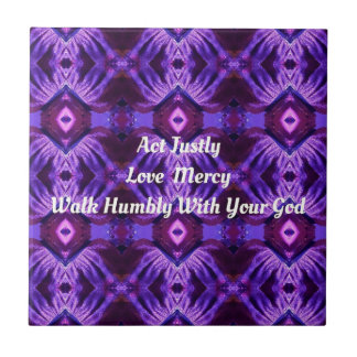 """""""Walk Humbly With Your God"""" Purple Design Ceramic Tile"""