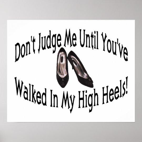 Walk In My High Heels Poster