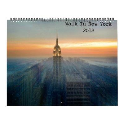 Walk In New York 2012 Calendars