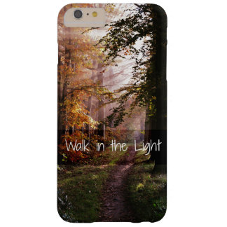 Walk in the Light Bible Verse Barely There iPhone 6 Plus Case