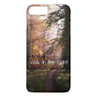 Walk in the Light Bible Verse iPhone 7 Plus Case
