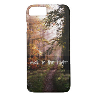 Walk in the Light Bible Verse iPhone 8/7 Case