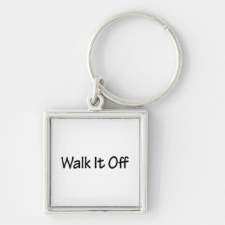 Walk It Off Keychain