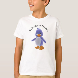 Walk Like A Penguin T-Shirt