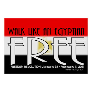 Walk Like An Egyptian: Free - Poster/Print Poster