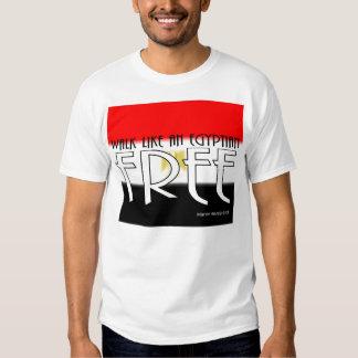Walk Like An Egyptian: Free - Shirt