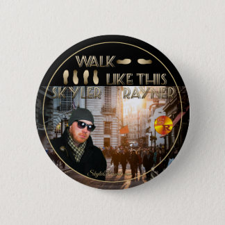Walk Like This by Skyler Rayner Pinback Button