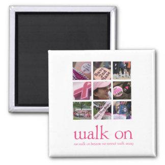 Walk On Magnet