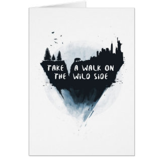 Walk on the wild side card
