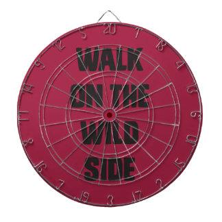 Walk on the wild side dart board