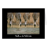 Walk on the Wild Side Greeting Cards