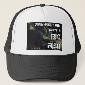 Walk Softly and Carry a Big Fish Trucker Hat